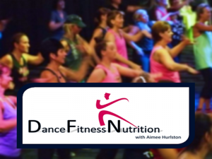 Dance Fitness Nutrition with Aimee Hurlston